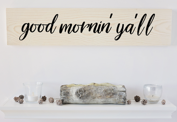 Good Mornin' Y'all Sign, Wood Wall Art, Wall Decor, Wood Sign, Gifts for Her, Gift Under 40, Quote Sign, Quote Wall art, Kitchen Wall Decor