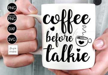 Coffee before talkie SVG File