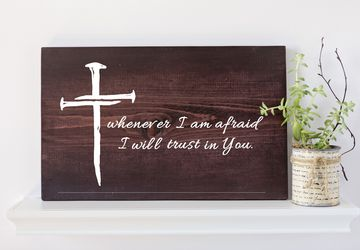 Whenever I am Afraid I will Trust In You, Verse Sign, Christian Decor, Christian Gift, Gifts for Her, Wood Wall Art, Christian Wall Art