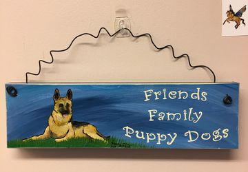German Shepherd - Friends, Family, and Puppy Dogs Sign