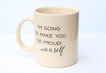 Coffee Mug with Quote. Beige 13 oz Mug. Graduation Gift. Self Love Pottery Mug. New Job Gift. Promotion Gift. Inspirational Quotes.