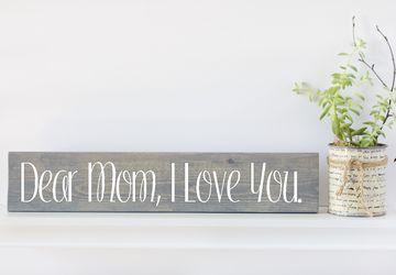 Sign for Mom, Wood Wall Art, Farmhouse Decor, Wood Farmhouse Sign, Gifts for Her, Gifts Under 30, Gifts for Mom, Dear Mom, Customizable Sign