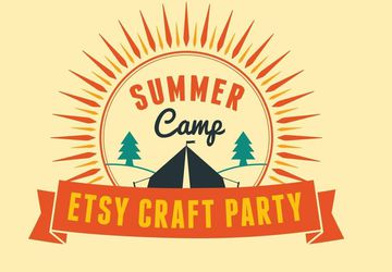 Summer Camp Etsy Craft Party