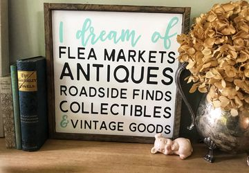 I dream of Fleamarket's antiques roadside finds collectibles and vintage cards Sign | Wooden Sign | Vintage and Antique sign | Farmhouse