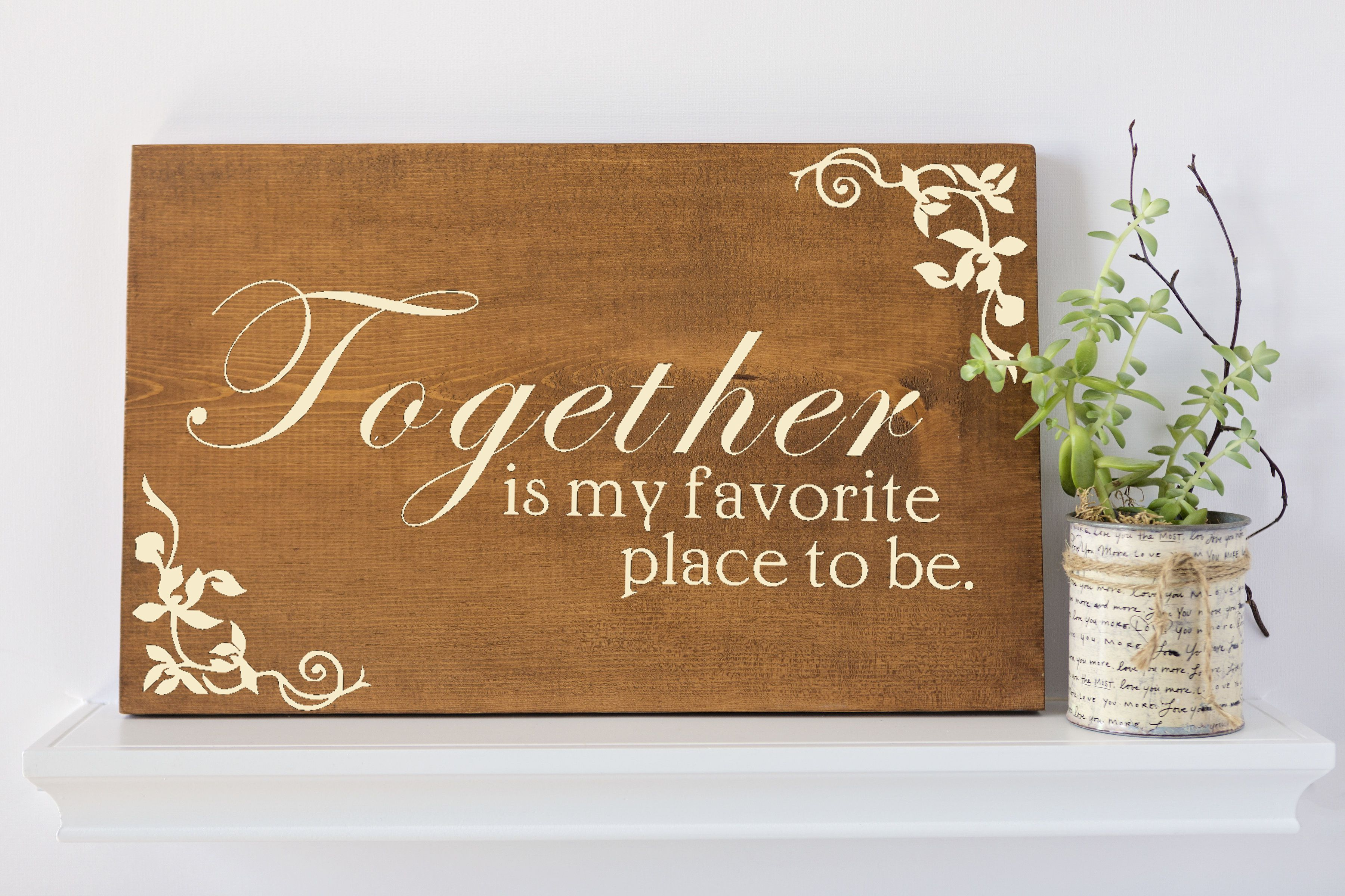 Together Is My Favorite Place To Be Wood Quote Sign Wood Wall Art Wall Decor Wood Sign Quote Sign Custom Wall Art Rustic Wood Decor